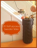 DIY RePurposed Sweater Vase