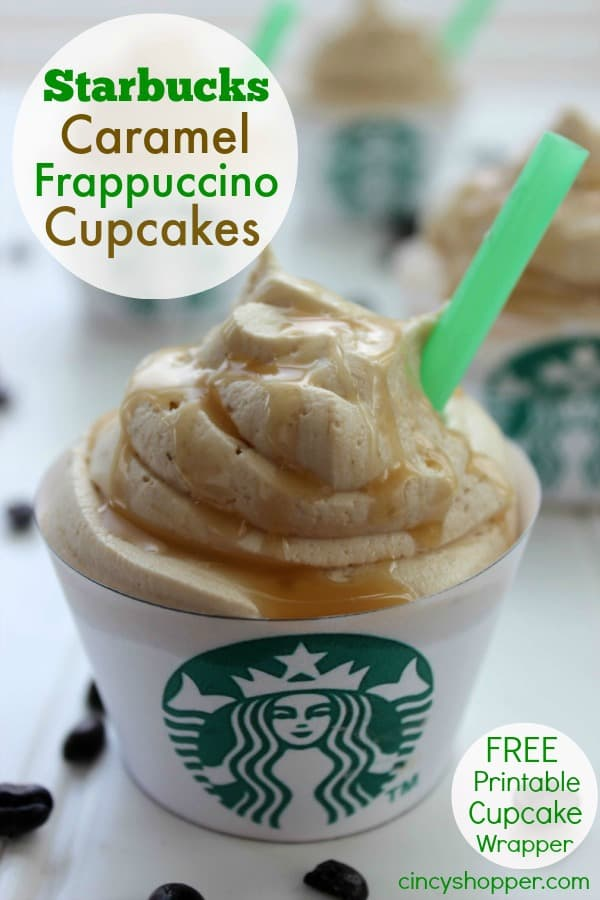 Starbucks Caramel Frappuccino Cupcakes plus a free printable cupcake wrapper. If you are a fan of the drink... you will love this cupcake!