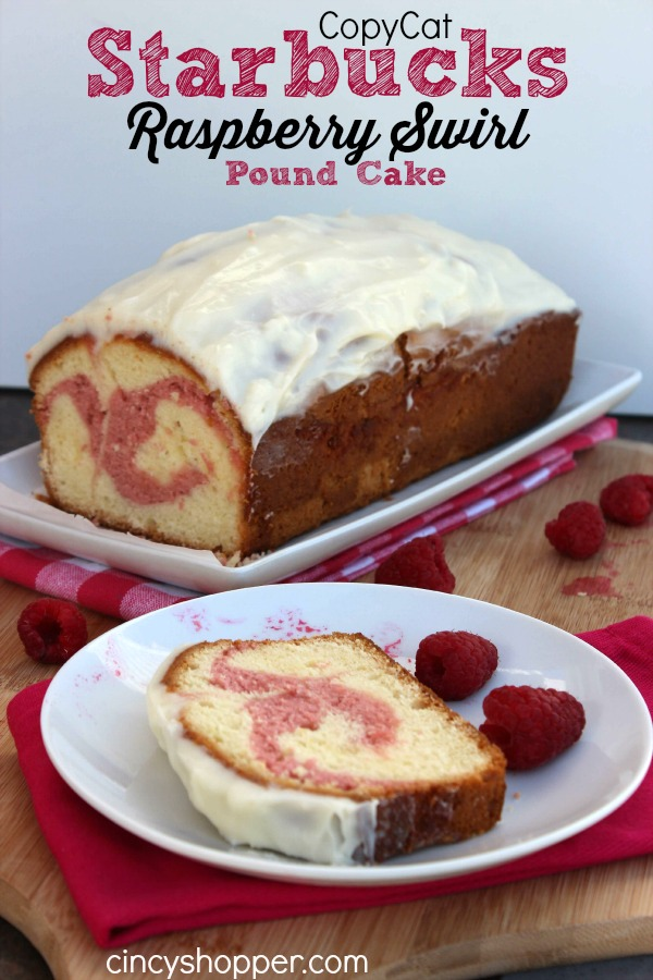 CopyCat Starbucks Raspberry Swirl Pound Cake Recipe