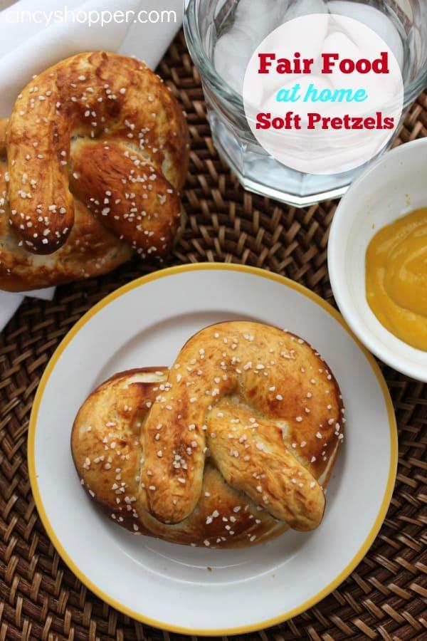 Fair Food at Home Soft Pretzels Recipe