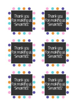 Thank You For Making Us Smarties Printable