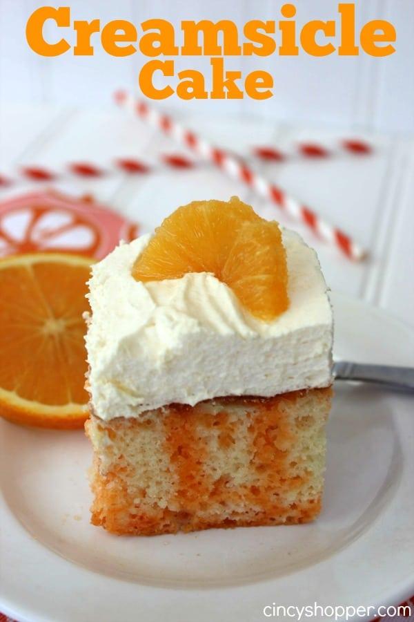 Creamsicle Cake Recipe Cincyshopper