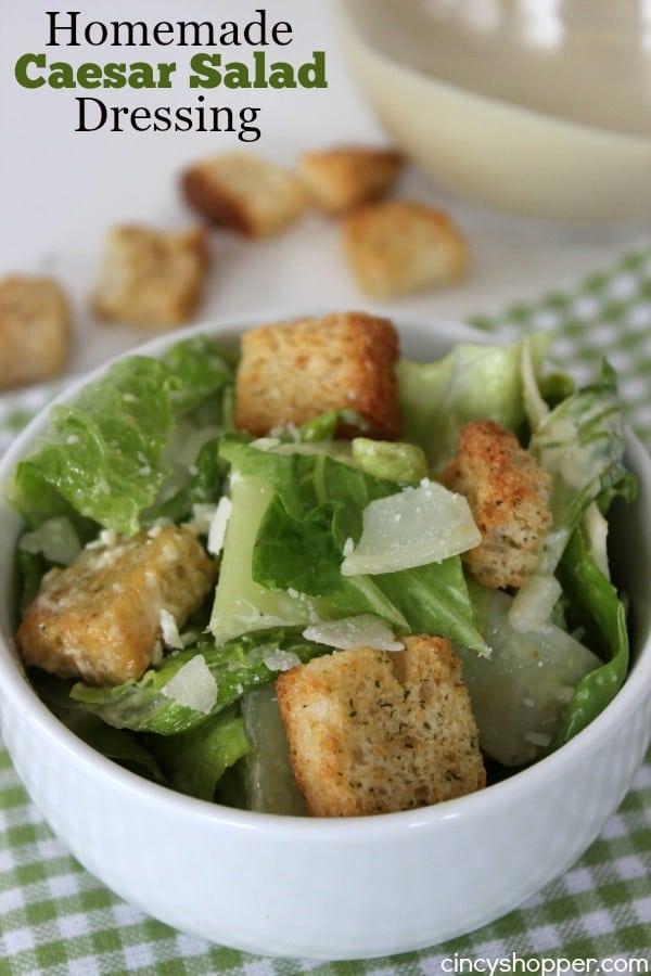 Homemade Caesar Salad Dressing Recipe Cincyshopper