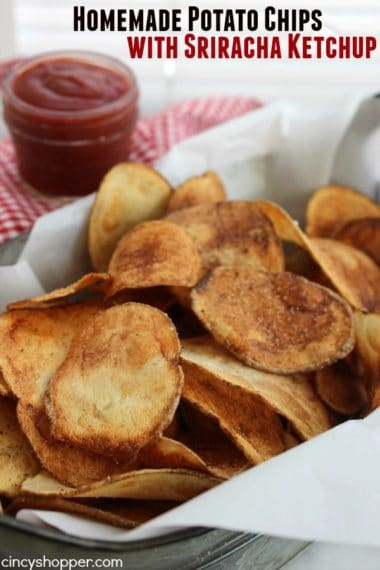 Homemade Potato Chips with Sriracha Ketchup