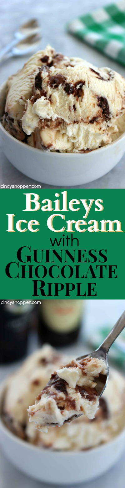 Bailey's Ice Cream with Guinness Chocolate Ripple Ice Cream- The ULTIMATE St. Patrick's Day Adult dessert. Super easy with No Ice Cream Machine needed. The flavors are over the top delish.