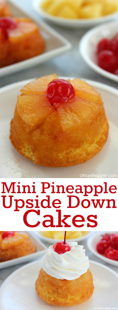 Mini Pineapple Upside Down Cakes- Super Simple and fun twist on a traditional dessert.