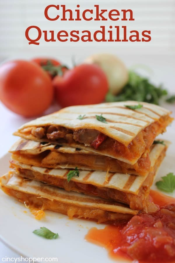 Chicken Quesadillas Meal - Super dinner or appetizer idea. Everything ...