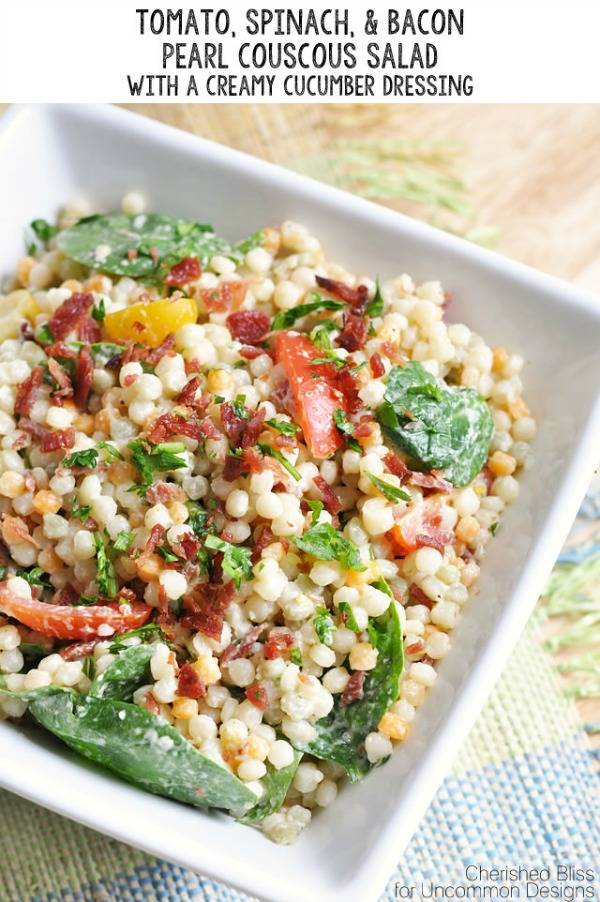 Tomato, Spinach, & Bacon Pearl Couscous Salad w/ a Creamy Cucumber Dressing