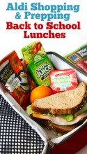 ALDI Shopping and Prepping Back to School Lunches