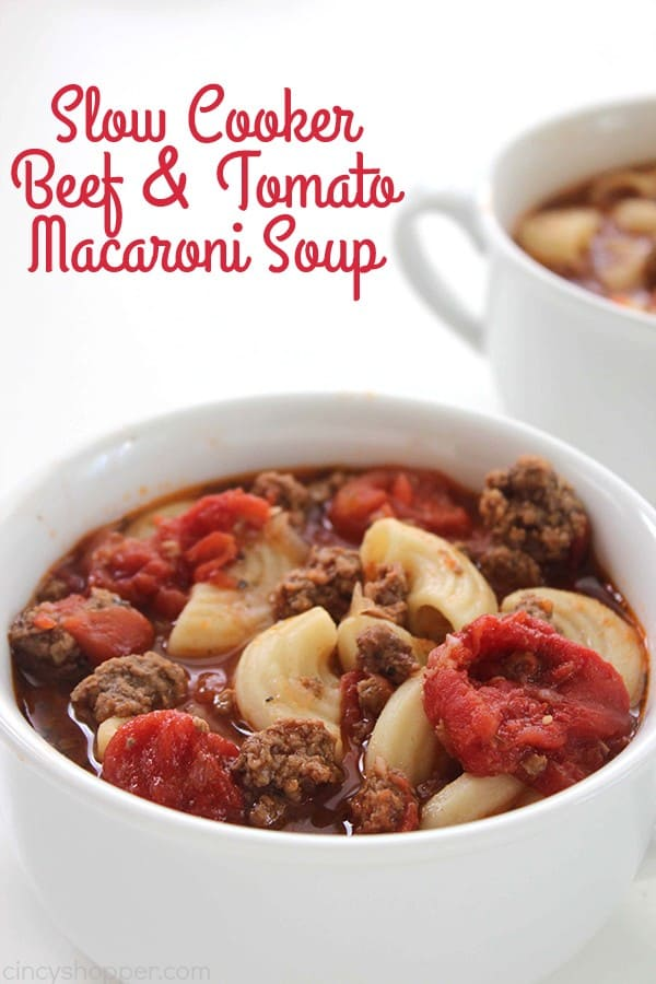 Slow Cooker Beef and Tomato Macaroni Soup 1