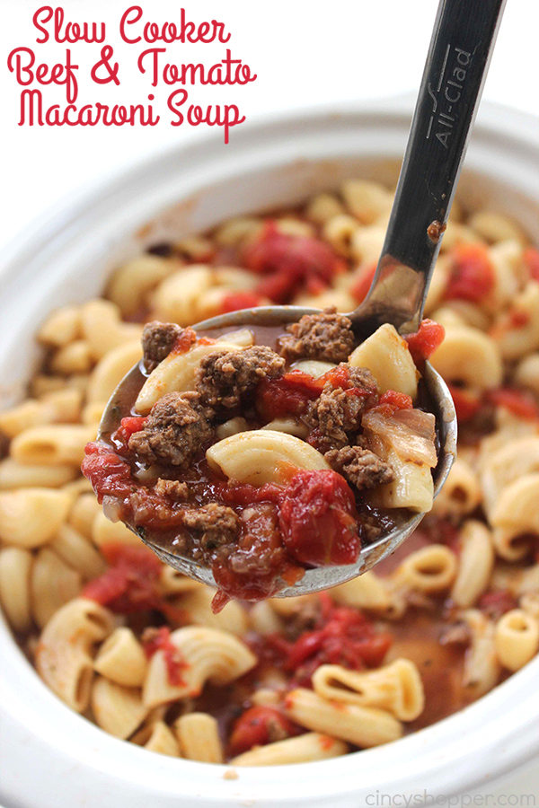 Slow Cooker Beef and Tomato Macaroni Soup - Simple to make right in your Crock-Pot. Loaded with ground beef, tomatoes, macaroni, and tons of flavor!