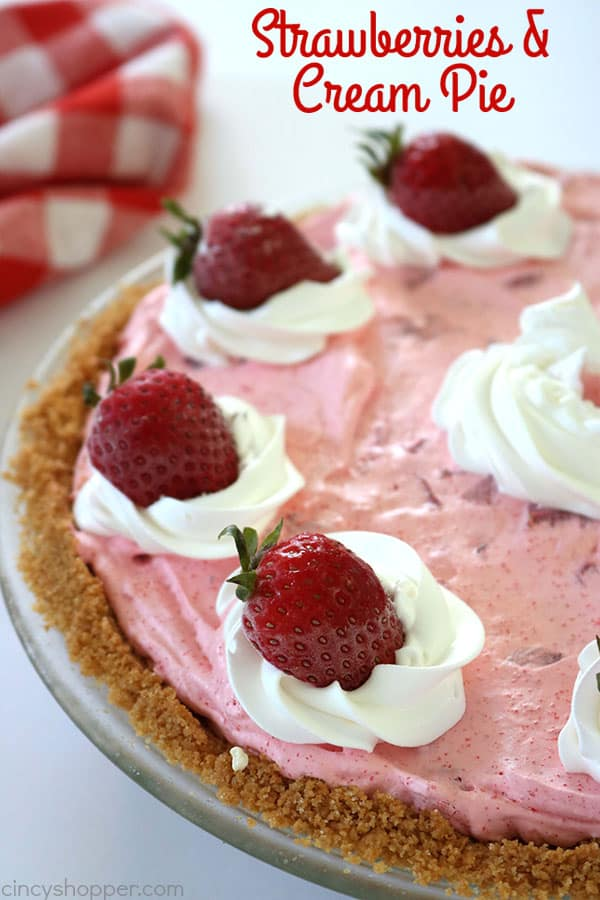 Strawberries & Cream Pie - starts with an amazing Nilla Wafer crust, a creamy, vanilla cream cheese layer followed by the most delicious strawberry layer. Deliciousness!