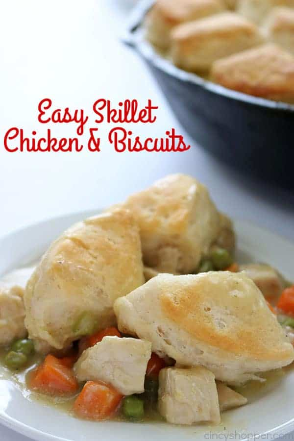 If you need a simple dinner idea, this Easy Skillet Chicken & Biscuits will be great for you to make. You will find it loaded with chicken, veggies and then topped with biscuits. #ChickenDinner