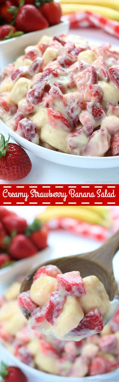Creamy Strawberry Banana Salad - so super easy to make and makes for a super side dish or dessert for summer potlucks. #strawberries #fruit #salad #sidedish
