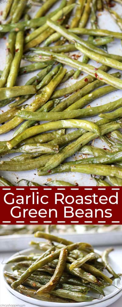Garlic Roasted green beans collage.