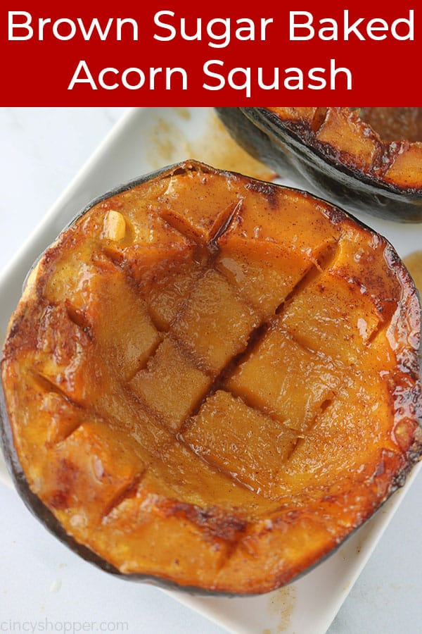 Brown Sugar Baked Acorn squash with text.
