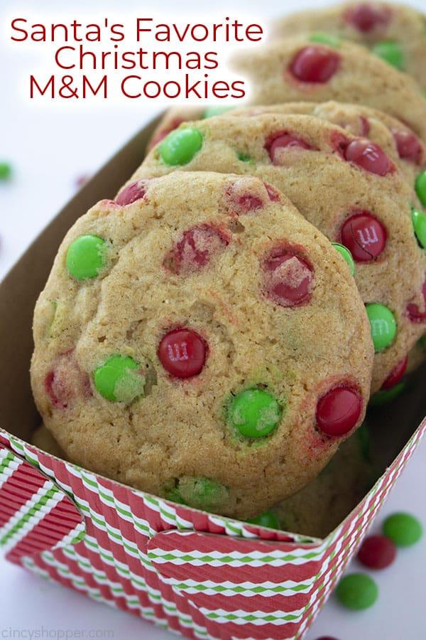 Santa's Favorite M&M Cookies