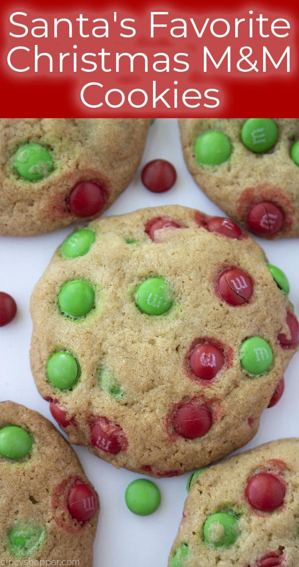 Santa's Favorite Christmas M&M Cookies
