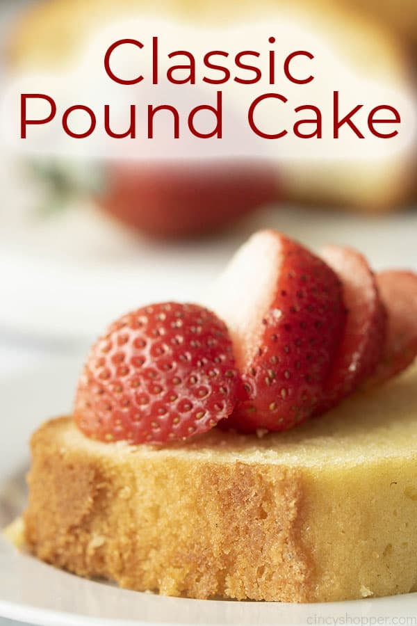 classic moist pound cake recipe with strawberries