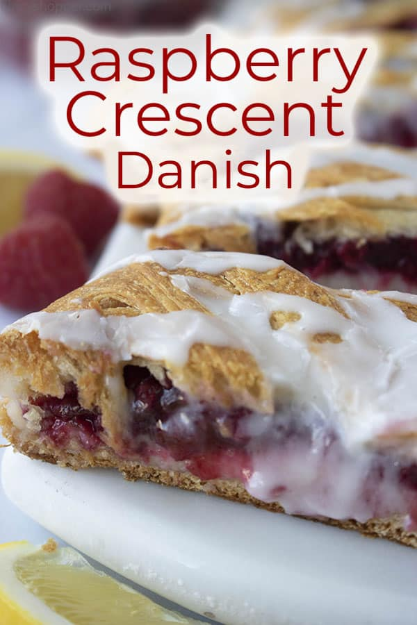 titled image: (and shown) Raspberry Crescent Danish