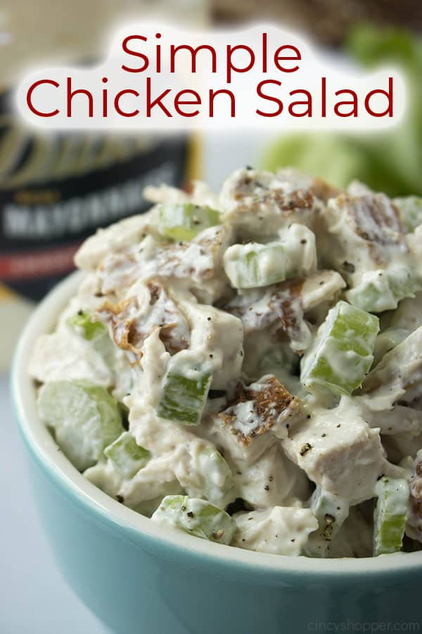 titled image: simple chicken salad - the salad is in a blue serving bowl