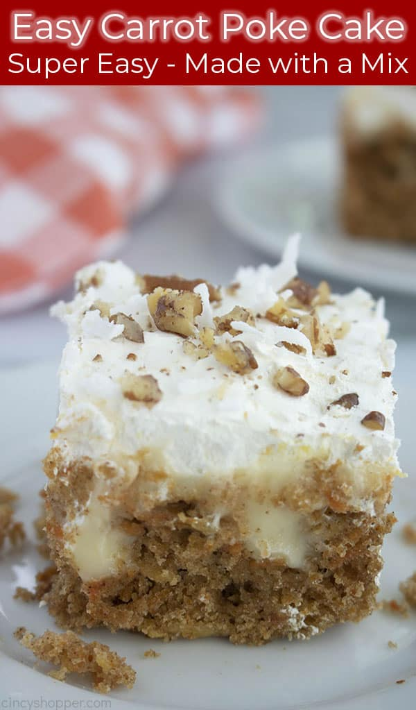 Text on image of Easy Carrot Poke Cake from box mix.
