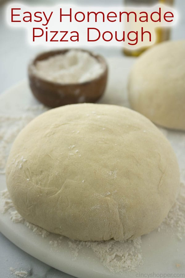 Easy Homemade Pizza Dough with text on image