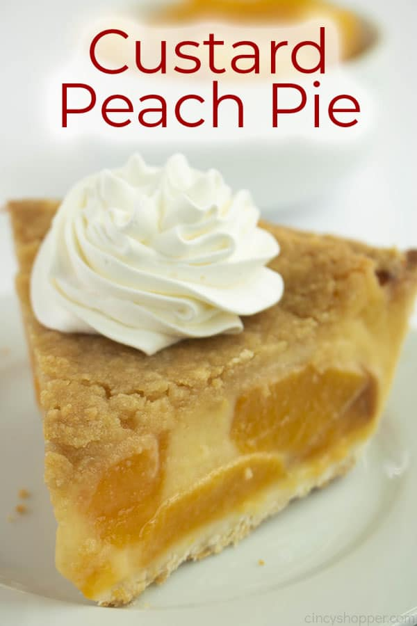 Text on image of Custard Peach Pie on a white plate