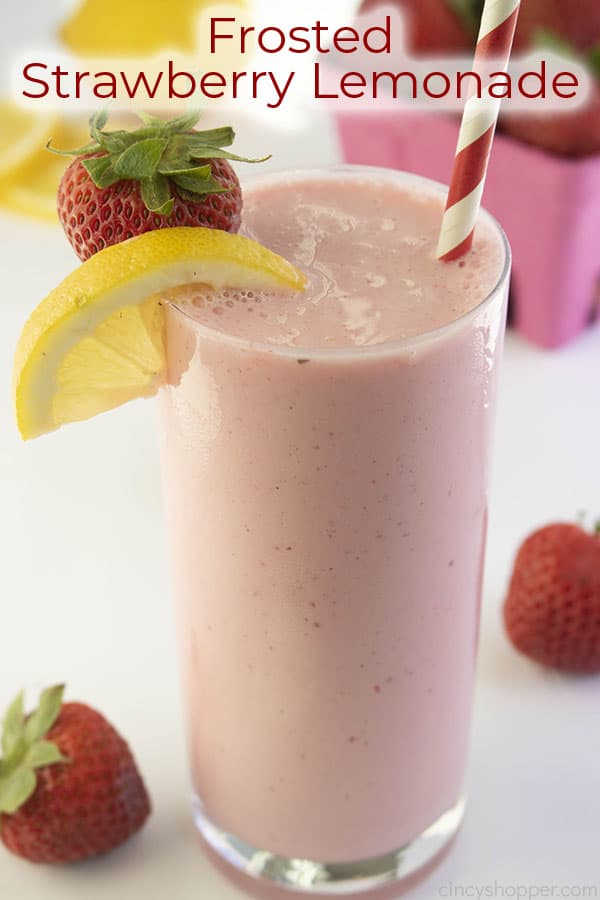 Text on image Frosted Strawberry Lemonade in a clear glass