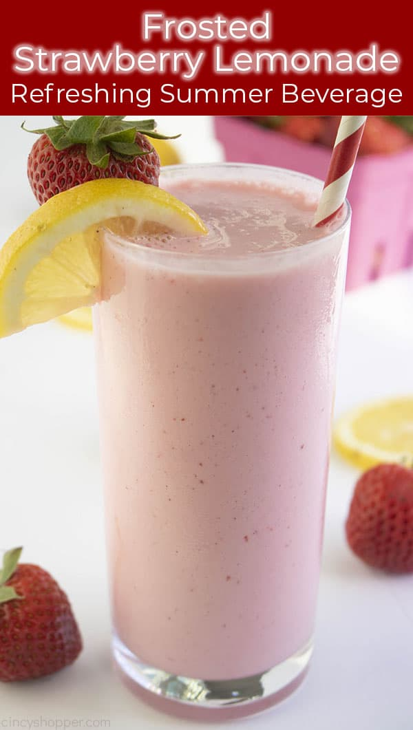 tight shot with refreshing summer beverage Strawberry Lemonade frosted