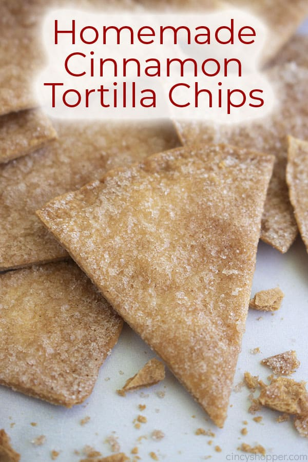 Text on image Homemade Cinnamon Tortilla Chips on a white background