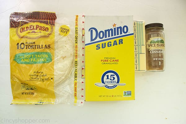 Ingredients for dessert chips, flour tortillas, sugar, butter, and cinnamon