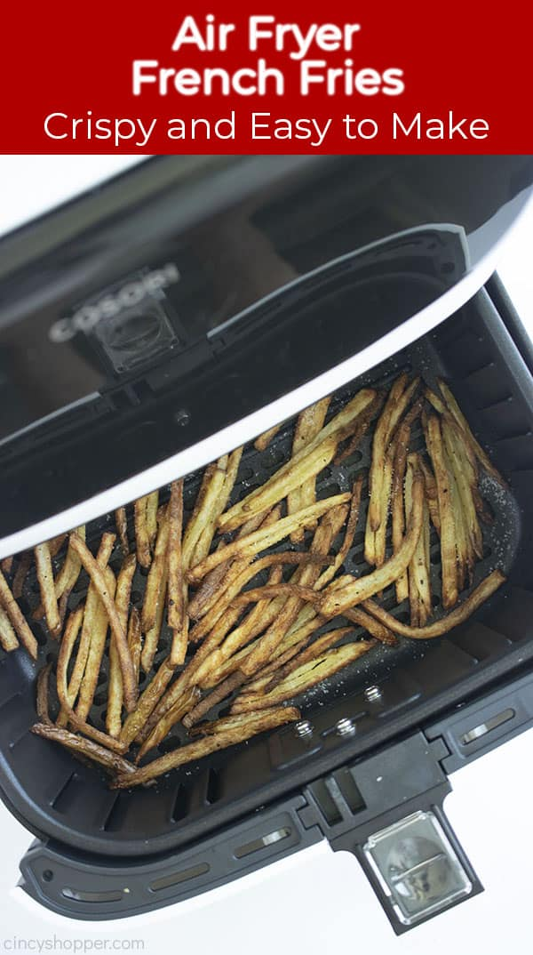 Air Fryer French Fries Crispy and Easy to Make on banner with fries cooked in a fryer