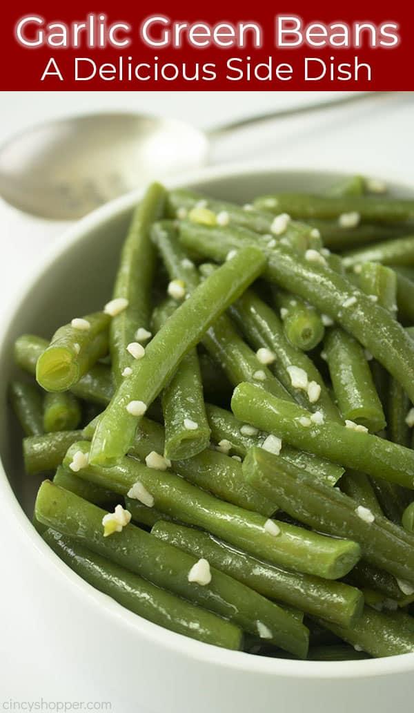 Long Pin Image with text Garlic Green Beans