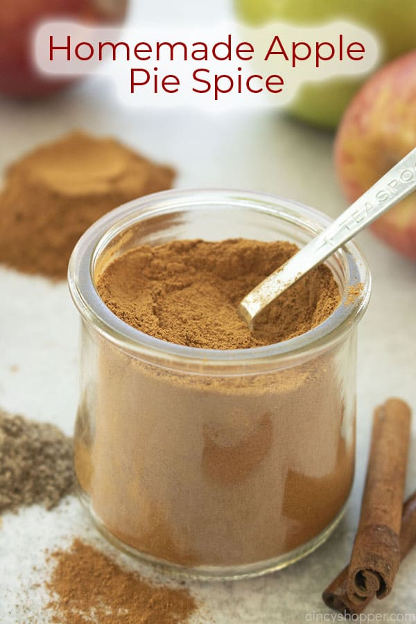 Text on image Homemade Apple Pie Spice jar, spices and apples included in the background