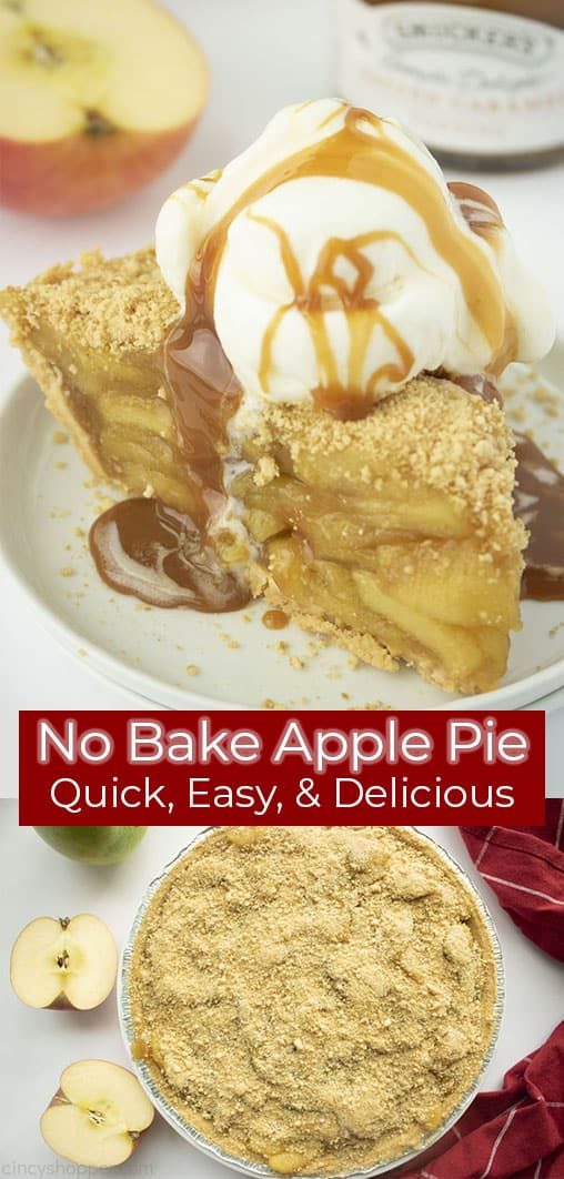 Long pin collage with red banner text No Bake Apple Pie Quick, Easy, & Delicious