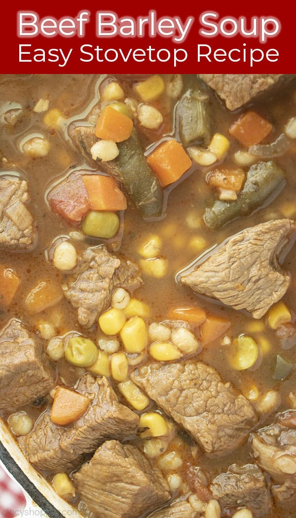 Long pin image with text Beef Barley Soup Easy Stovetop Recipe