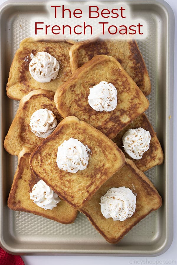 Text on image The Best French Toast