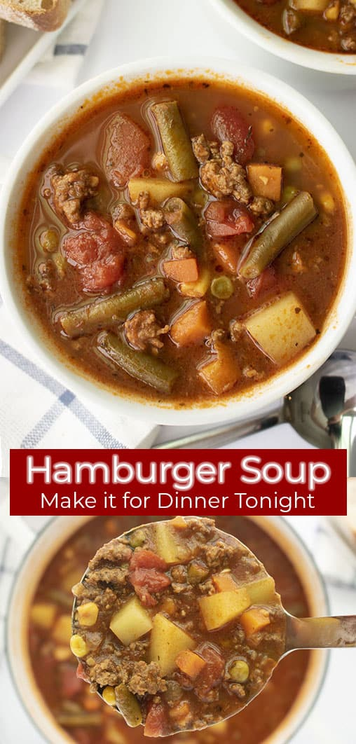 Long pin collage with banner text Hamburger Soup Make it for Dinner Tonight