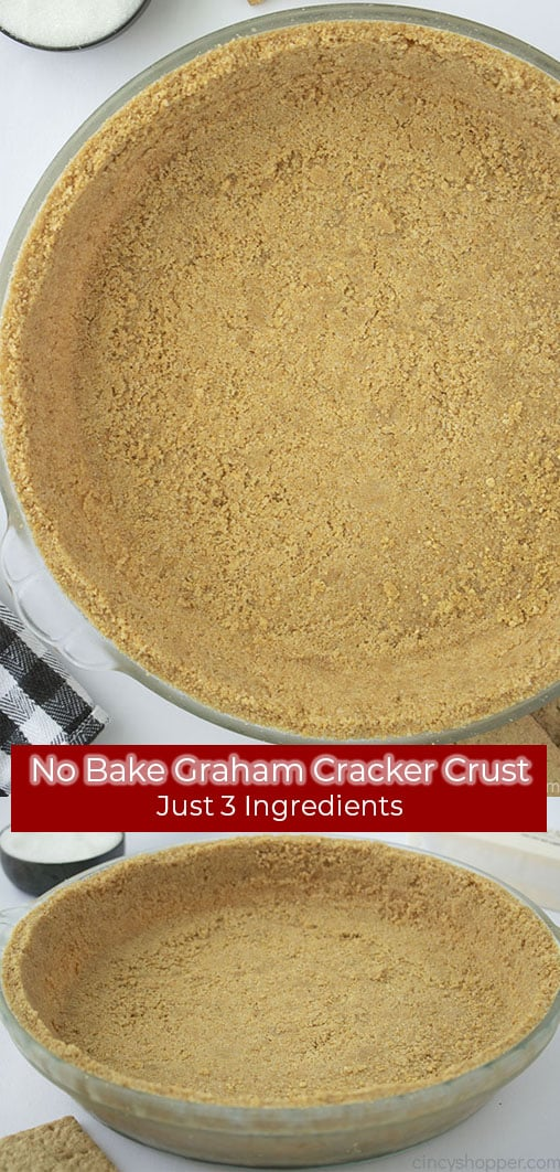 Long Pin Collage Red banner No Bake Graham Cracker Crust Just 3 Ingredients.