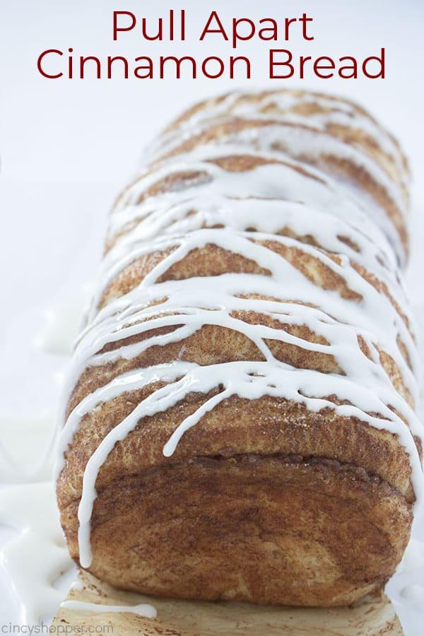 Text on image Pull Apart Cinnamon Bread