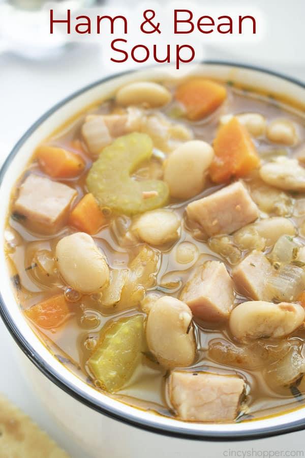 Text on image Ham & Bean Soup