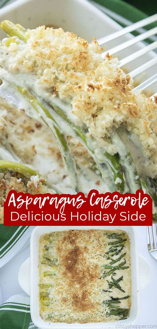 Long pin collage with text Asparagus Casserole Delicious Holiday Side