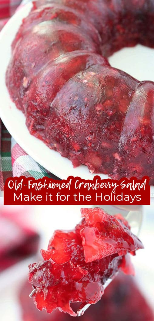 Long pin collage Old Fashioned Cranberry Salad Make it for the Holidays!