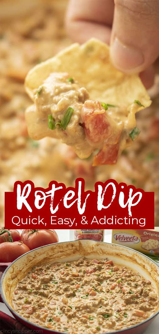 Long pin collage with text Rotel Dip Quick, Easy, & Addicting!