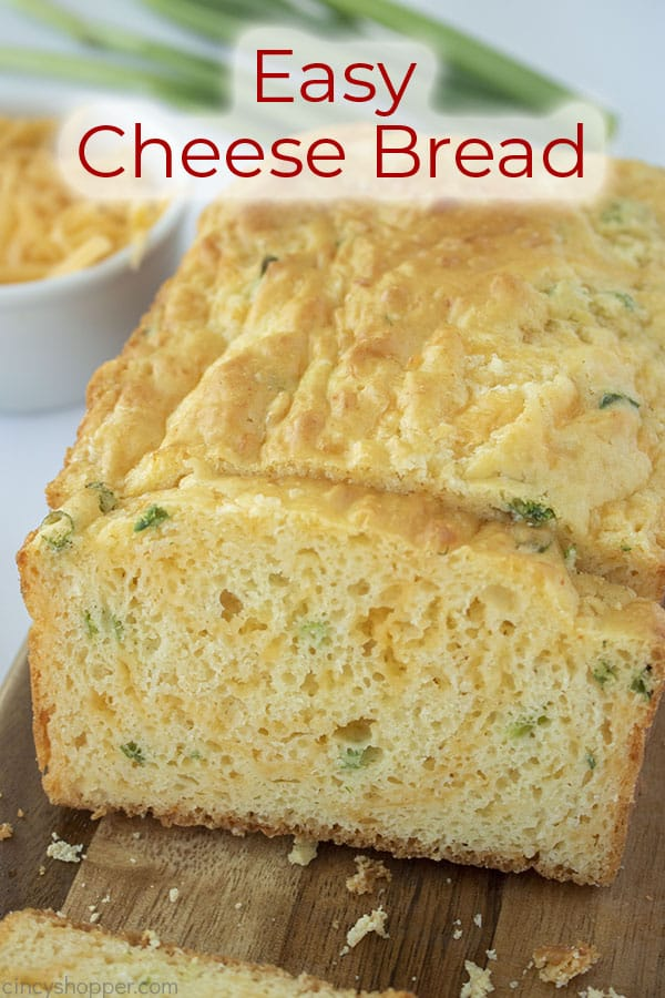 Text on image Easy Cheese Bread