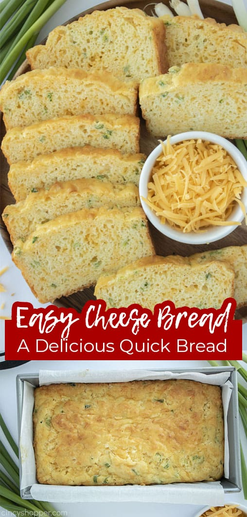 Long pin collage with text banner Easy Cheese Bread A delicious Quick Bread
