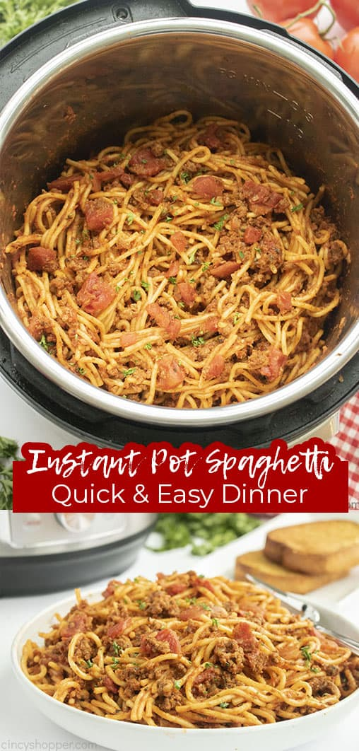 Long Pin collage with text Instant Pot Spaghetti Quick & Easy Dinner
