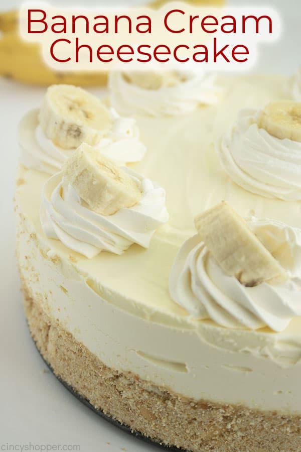 Text on image Banana Cream Cheesecake