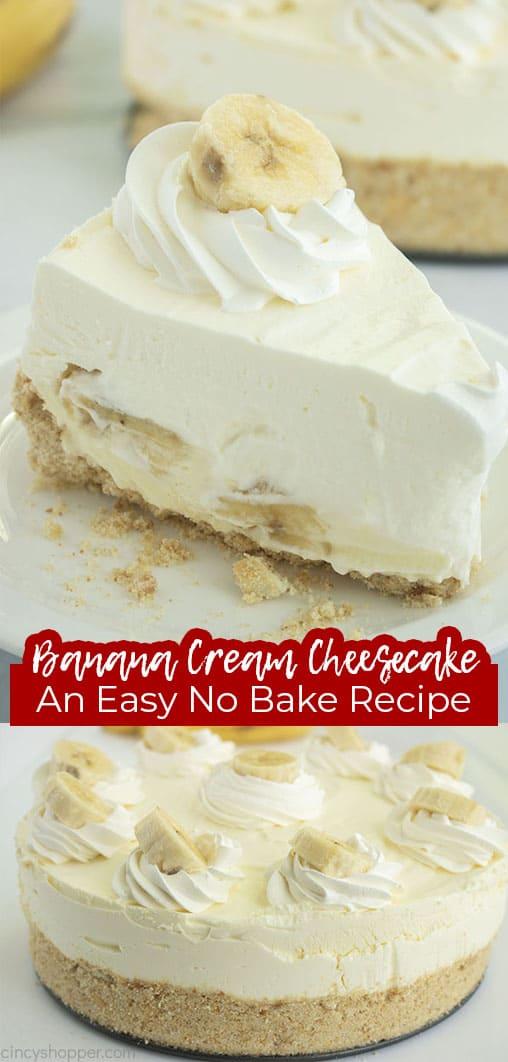 Long pin Banana Cream Cheesecake An Easy No Bake Recipe